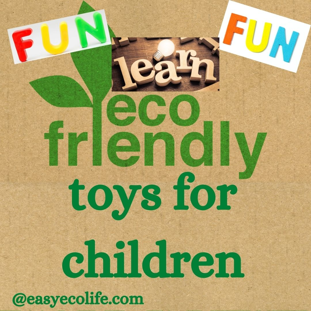 Eco Friendly Toys for children
